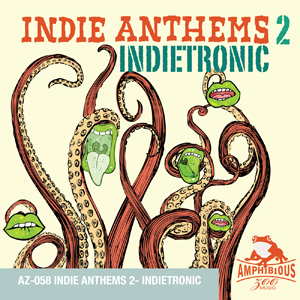 AZ058 Indie Anthems 2 - Indietronic Cover Art